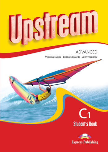 Upstream Advanced C1 Revised Edition Student's Book