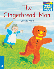 Cambridge Storybooks Level 2 The Gingerbread Man