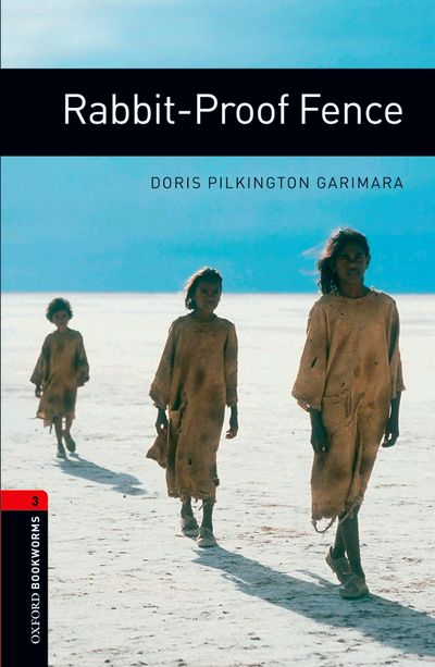 OBL 3: Rabbit-proof Fence