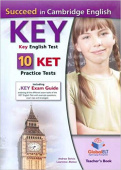 Succeed in Cambridge English KEY (KET) 10 Practice Tests, Teacher's Book
