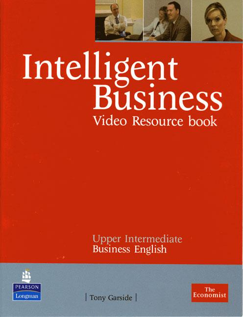 Intelligent Business DVDs & Videos Upper-Intermediate Resource Book