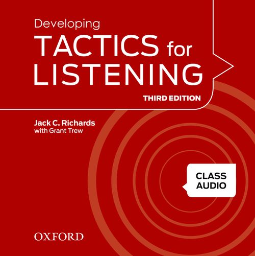Tactics for Listening Third Edition Developing Class Audio CDs (3)