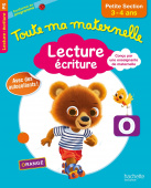 Toute ma maternelle - Cahier Lecture - Ecriture petite section (3-4 ans) (Ed. 2017)