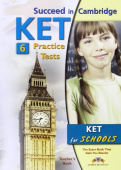 Succeed in Cambridge KET 6 Practice Tests Teachers Book