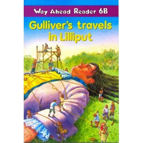 Way Ahead Readers 6B Gulliver's travels in Lilliput