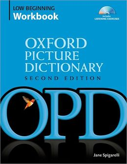 Oxford Picture Dictionary (Second Edition) Low Beginning Workbook: Vocabulary reinforcement activity book with 3 audio CDs