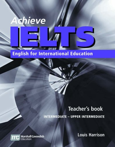 Achieve IELTS Level 1 band 4.5 - 6 Teacher's Book  Intermediate to Upper Intermediate