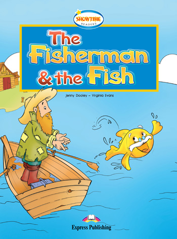 Showtime Readers Level 1 The Fisherman & the Fish