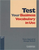 Test Your Business Vocabulary in Use  Intermediate with answers