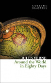 Collins Classics: Verne Jules. Around the World in Eighty Days