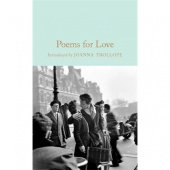 Macmillan Collector's Library: various. Poems for Love: Anthology  (HB)