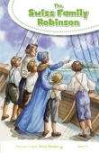 Pearson English Story Readers Level 4: The Swiss Family Robinson