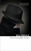 Collins Classics: Wells H.G.. Invisible Man, the