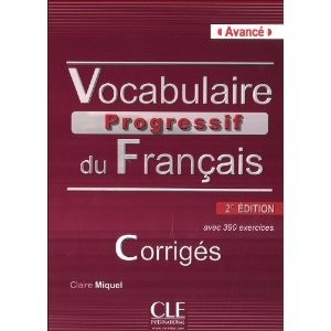 Vocabulaire Progressif du Francais 2eme Edition Avance - Corriges - 390 exercices