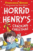 Simon Francesca. Horrid Henry's Cracking Christmas