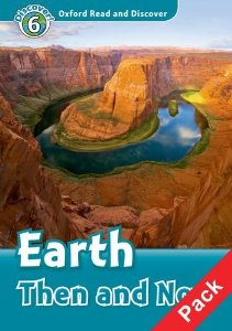 Oxford Read and Discover Level 6 Earth Then and Now Audio CD Pack