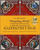 J.K. Rowling's Wizarding World - A Pop-Up Gallery of Curiosities (Hardback)