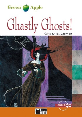 Green Apple Starter:  Ghastly Ghosts with Audio CD