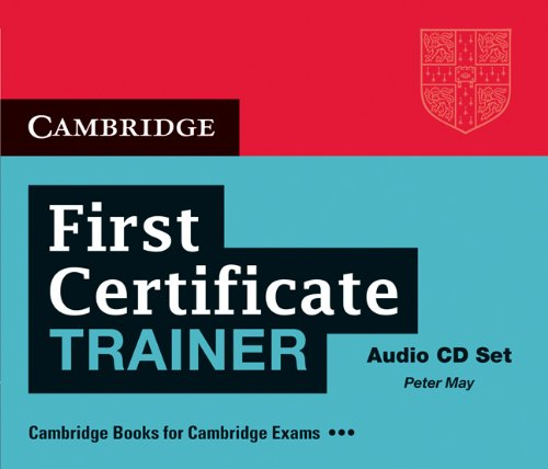 First Certificate Trainer Six Practice Tests  Audio CDs (3) (Лицензия)