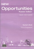 New Opportunities (Russian Edition) Upper-Intermediate Teacher's Book with Test Master CD-ROM