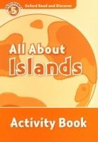 Oxford Read and Discover Level 5 All About Islands Activity Book