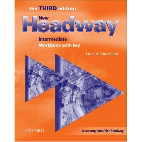 New Headway Intermediate Third Edition Workbook (with Key)