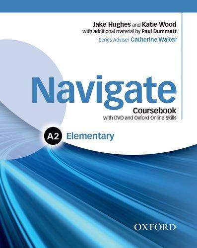 Navigate Elementary A2 Coursebook + e-Book and Online Practice for Skills, Language and Work