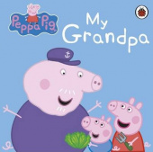 Ladybird: Peppa Pig: My Grandpa   (board book)