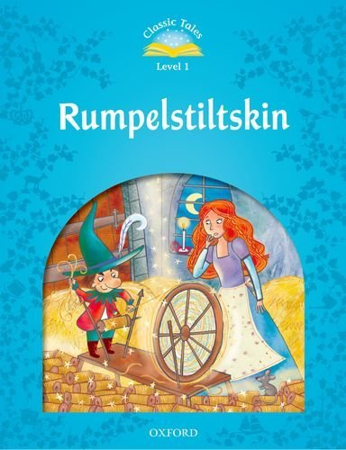 Classic Tales Second Edition: Level 1: Rumplestiltskin