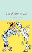Macmillan Collector's Library: Baum L. Frank. The Wizard of Oz (HB)