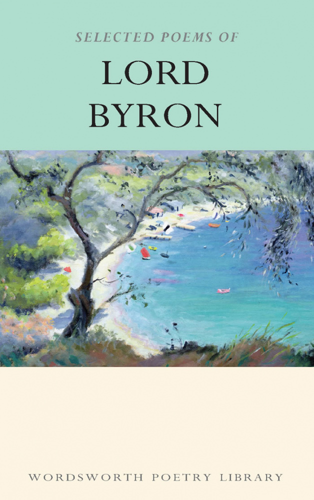 Byron (lord). Selected Poems Of Lord Byron