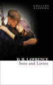 Collins Classics: Lawrence D.H.. Sons and Lovers
