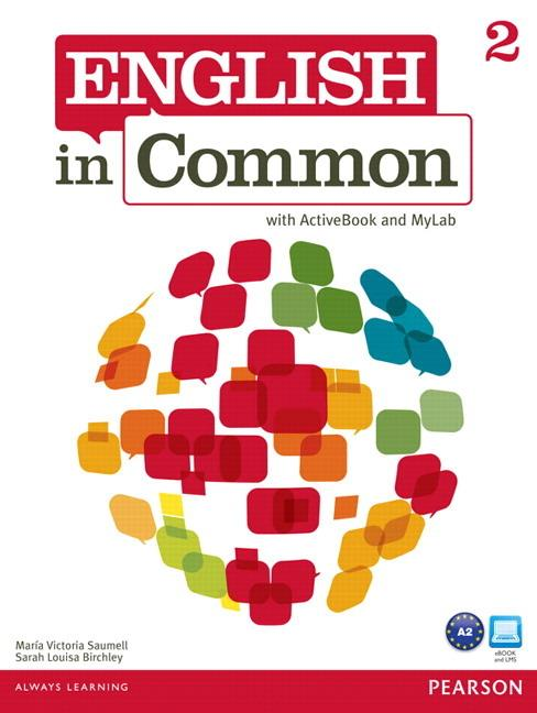 English in Common 2 Student's Book with ActiveBook and MyEnglishLab