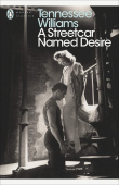 Williams Tennessee. A Streetcar Named Desire