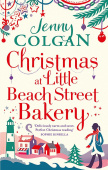 Colgan Jenny. Christmas at Little Beach Street Bakery (B)