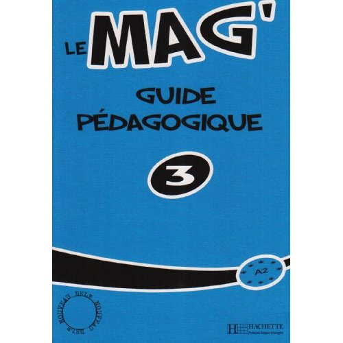 Le Mag' 3 - Guide pedagogique