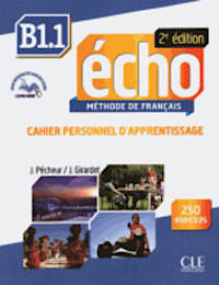 Echo B1.1 - 2e edition - Cahier personnel d'apprentissage + CD audio + livre-web