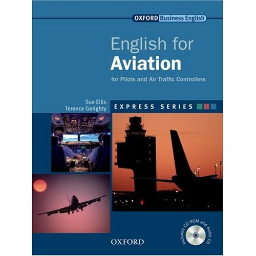 Express Series English for Aviation for Pilots and Air Traffic Controllers