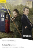Pearson English Readers Level 2: Doctor Who: The Robot of Sherwood & MP3 Pack