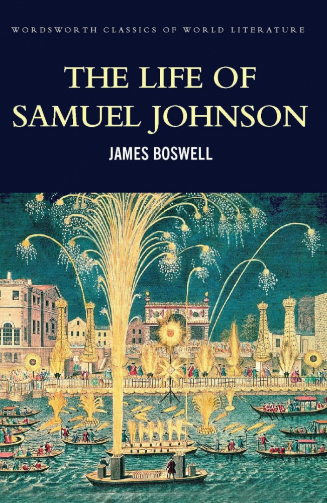 Boswell J. The Life Of Samuel Johnson