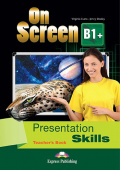 On Screen Revised B1+ Presentation Skills Teacher's Book