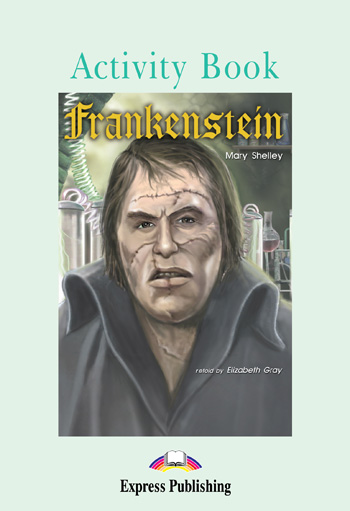 Graded Readers Level 3 Frankenstein Activity Book