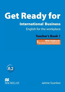 Get Ready for International Business Level 1 Teacher's Book