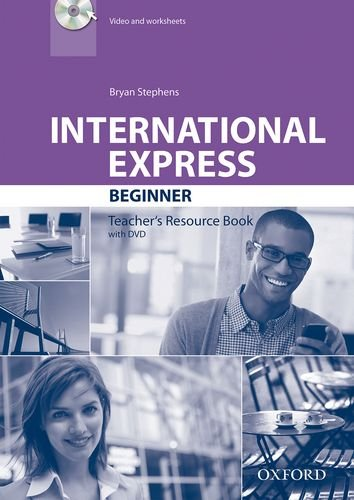 International Express Third Edition Beginner Teacher's Resource Book with DVD