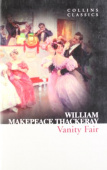 Collins Classics: Thackeray William. Vanity Fair