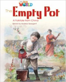 Our World Readers Level 4: The Empty Pot