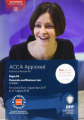 ACCA F4 Corporate and Business Law (Global): Practice and Revision Kit