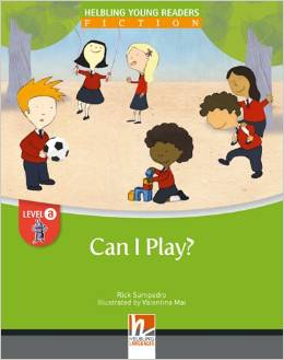 Helbling Young Readers Level A: Can I Play? (Big Book)