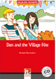 Red Series Fiction Level 1: Dan and the Village Fete + CD