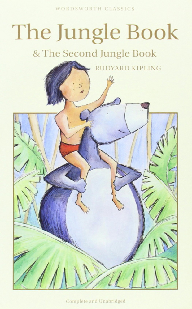 Kipling R. Jungle Book & The Second Jungle Book